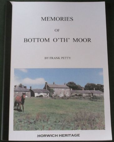 Memories of Bottom O'Th Moor, by Frank Petty
